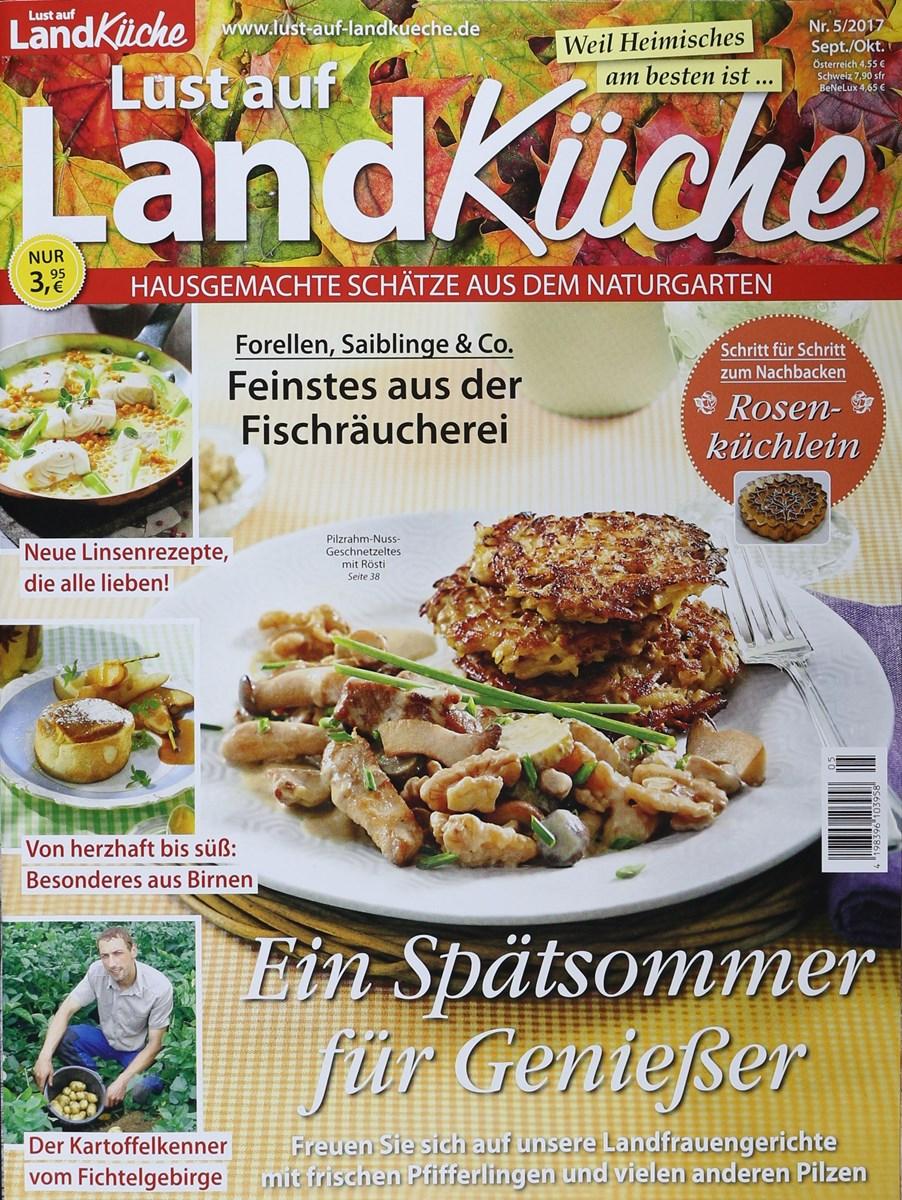 LUST AUF LANDKÜCHE 5/2017 - Zeitungen und Zeitschriften online